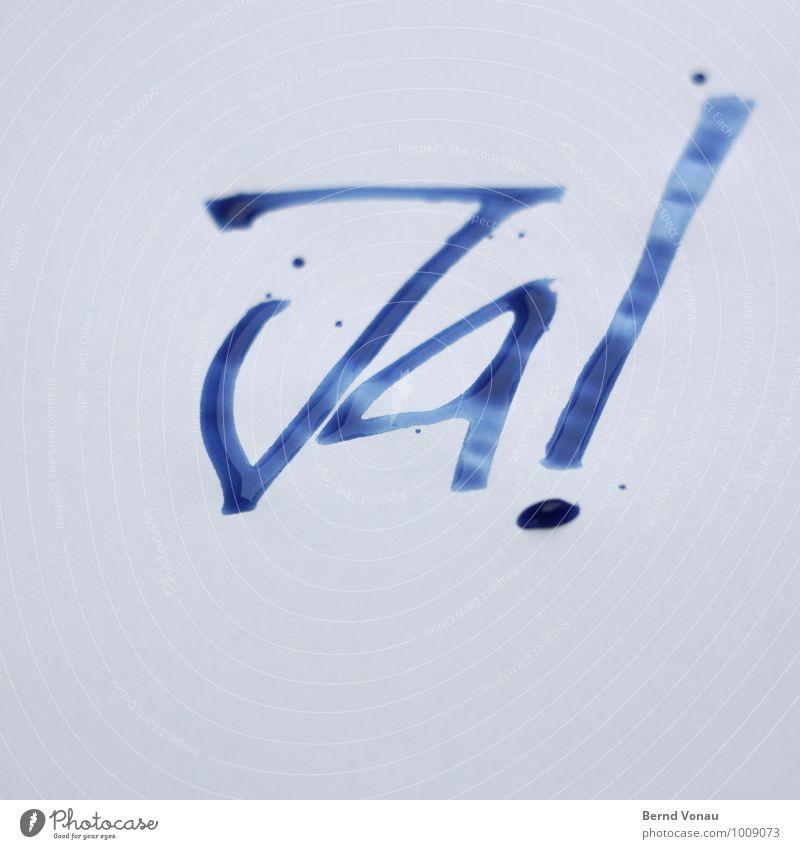 Bestätigt Hochzeit Papier Tropfen Metallfeder schreiben nass positiv blau ja Zustimmung Tinte feucht Kalligraphie Handschrift Information Mitteilung Ausruf