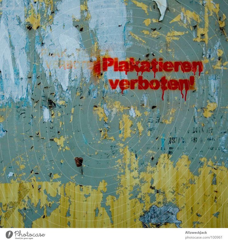 Plakatieren verboten! Graffiti Schriftzeichen Buchstaben Werbung Verbote aufhängen Anleitung Regel sprühen Wandmalereien Anschlag werben werbefrei