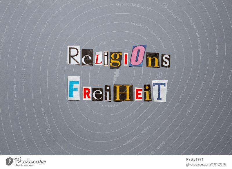 Religionsfreiheit Zeichen Schriftzeichen Typographie Toleranz Gerechtigkeit Respekt Politik & Staat Religion & Glaube ausgeschnitten anonym Farbfoto