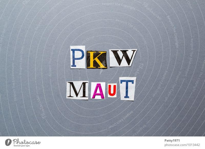 PKW Maut Verkehr Autobahn Mautstelle Zeichen Schriftzeichen Typographie Graffiti bezahlen Kapitalwirtschaft Gesellschaft (Soziologie) Politik & Staat