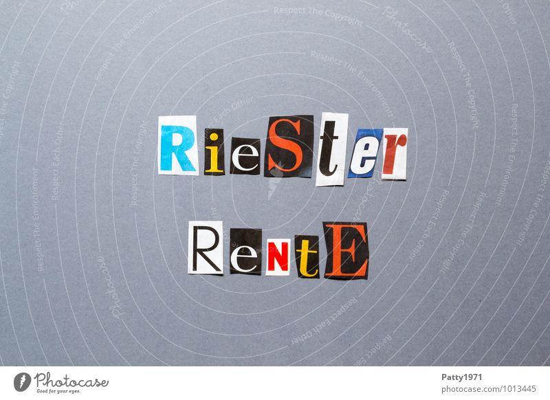 Riester Rente Ruhestand Zeichen Schriftzeichen Typographie Graffiti bezahlen Sicherheit Solidarität sparsam Senior Kapitalwirtschaft Gesellschaft (Soziologie)