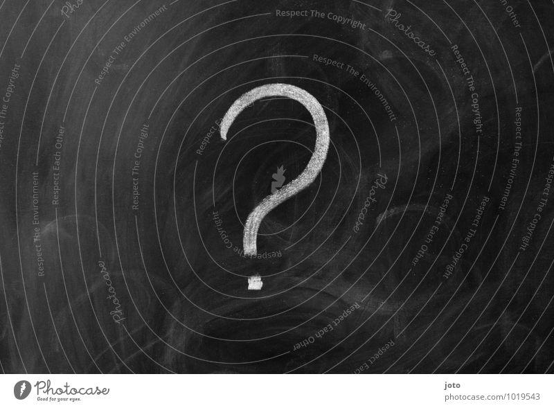 wieso? Bildung Schule Tafel Zeichen Schriftzeichen Schilder & Markierungen Neugier schwarz Sorge dumm geheimnisvoll Krise Problemlösung Rätsel Irritation Wissen