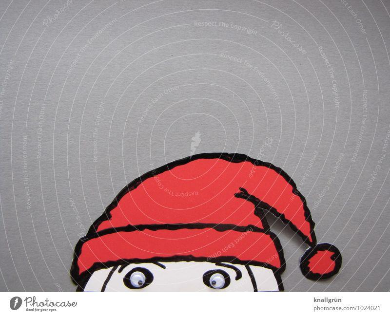 Da bin ich schon wieder! Weihnachten & Advent beobachten Blick Neugier grau rot weiß Gefühle Stimmung Fröhlichkeit Vorfreude Erwartung Freude Tradition