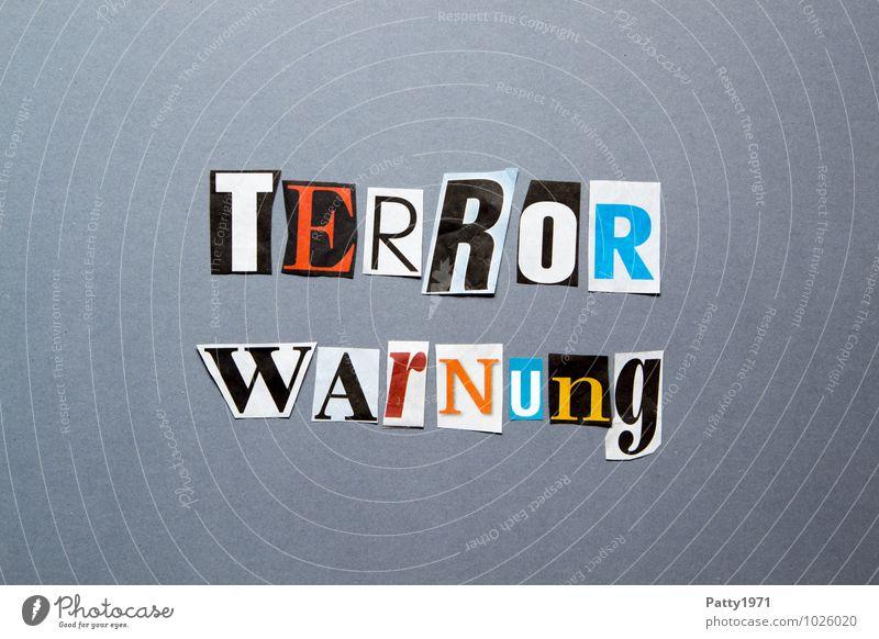 Terrorwarnung Zeitung Zeitschrift Papier Zeichen Schriftzeichen Typographie bedrohlich Angst Aggression Gewalt Hass Gesellschaft (Soziologie) Politik & Staat