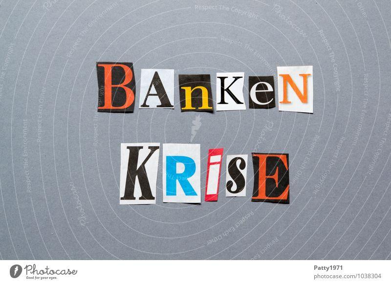 Bankenkrise Schriftzeichen Buchstaben Geldinstitut Zeitung Wort Gesellschaft (Soziologie) Politik & Staat Printmedien anonym Kapitalwirtschaft Text Krise