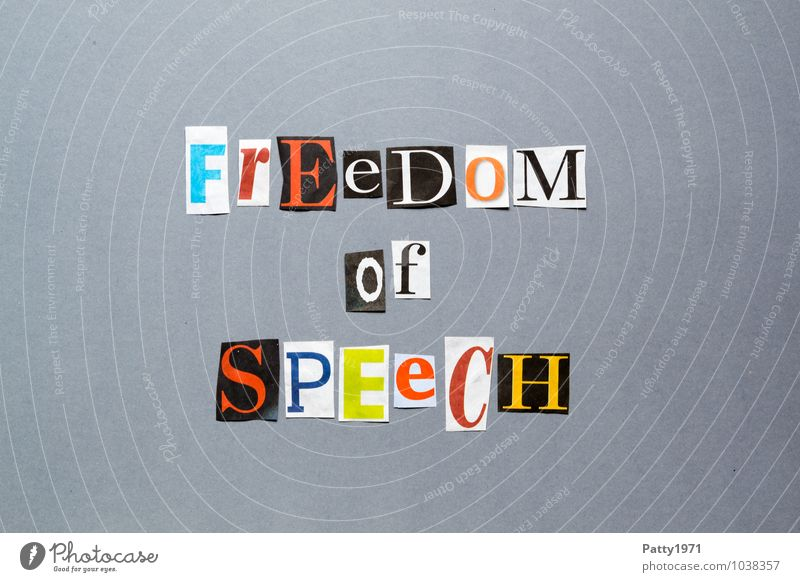 Freedom of speech Printmedien Zeitung Zeitschrift Zeichen Schriftzeichen Typographie sprechen frei Mut Freiheit Redefreiheit Englisch anonym ausgeschnitten Wort