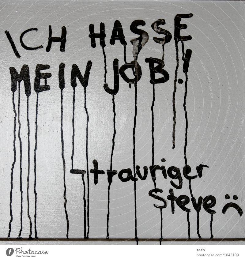 Missverständnis | Berufswahl weiß schwarz Traurigkeit Graffiti sprechen Arbeit & Erwerbstätigkeit Büro Erfolg Schriftzeichen Zeichen Zukunftsangst Karriere