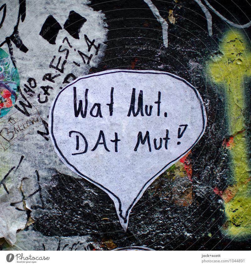 es geht schon wieder los :-)) Freude Wand Graffiti sprechen Mauer dreckig Schriftzeichen Beginn Kreativität Idee Papier fest Mut Wort trashig Oberfläche