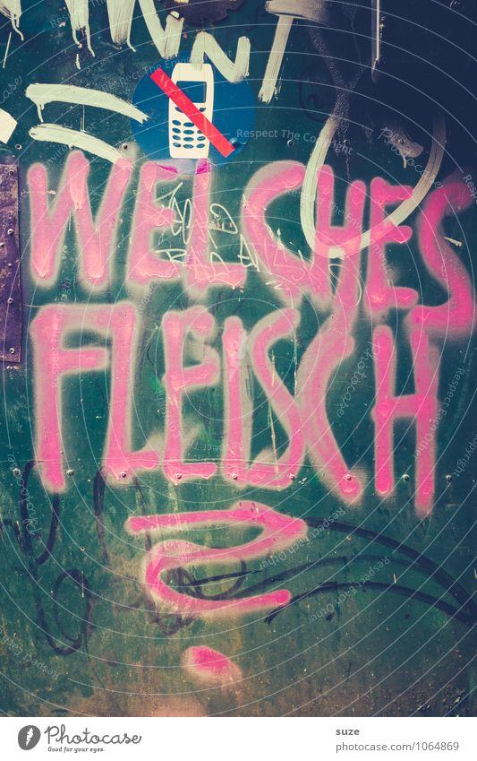 Das Fleisch, bitte! Wand Graffiti Stil Mauer Gesundheit Lebensmittel rosa Lifestyle Fassade dreckig Design verrückt Ernährung Kommunizieren Coolness Typographie