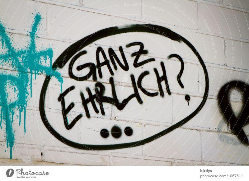 ??? Mauer Wand Schriftzeichen Fragen Fragezeichen Sprechblase schwarz türkis weiß Ehre Vertrauen loyal Wahrheit Ehrlichkeit Rechtschaffenheit Gerechtigkeit
