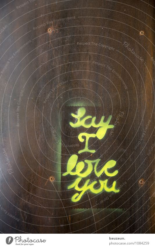 na los. Stadt schön gelb Graffiti Gefühle Liebe Glück Stimmung Metall Zusammensein Fassade träumen Zufriedenheit authentisch Fröhlichkeit Schriftzeichen