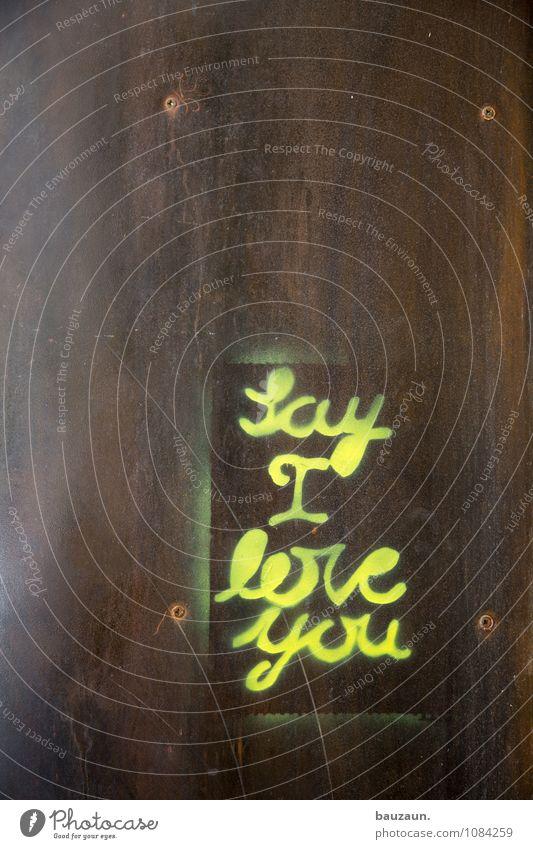 na los. Stadt Fassade Metall Schriftzeichen Graffiti berühren Liebe träumen Glück schön gelb Gefühle Stimmung Fröhlichkeit Zufriedenheit Lebensfreude