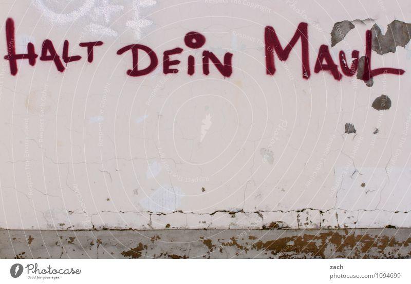 Bitte mal kurz ruhig sein jetze Stadt Haus Wand Graffiti sprechen Gebäude Mauer rosa Fassade Schilder & Markierungen Schriftzeichen bedrohlich Kommunizieren