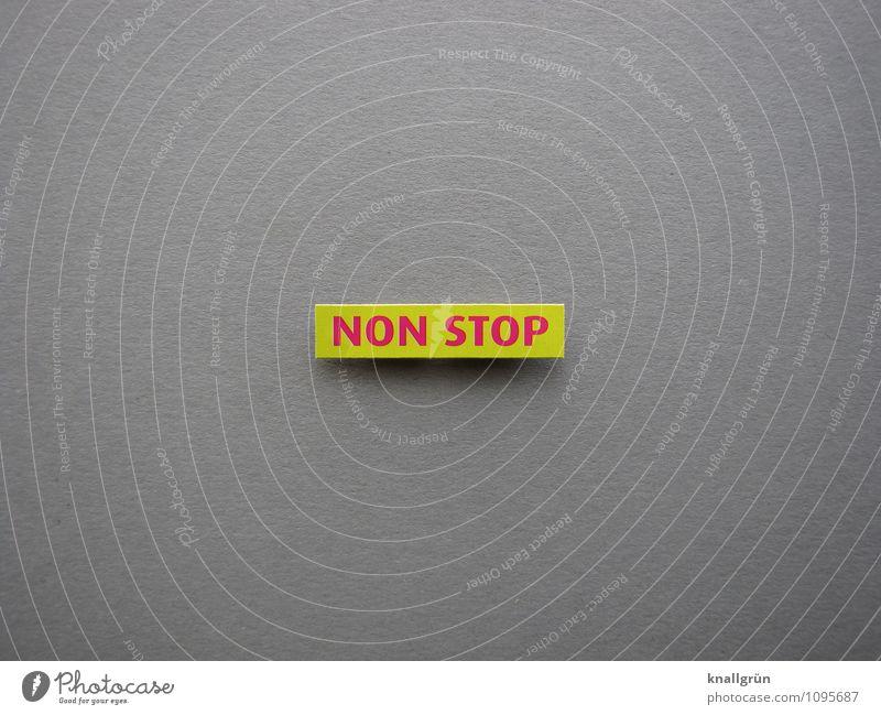 NON STOP Schriftzeichen Schilder & Markierungen Kommunizieren eckig gelb grau rosa Zeit Non stop Farbfoto Studioaufnahme Menschenleer Textfreiraum links