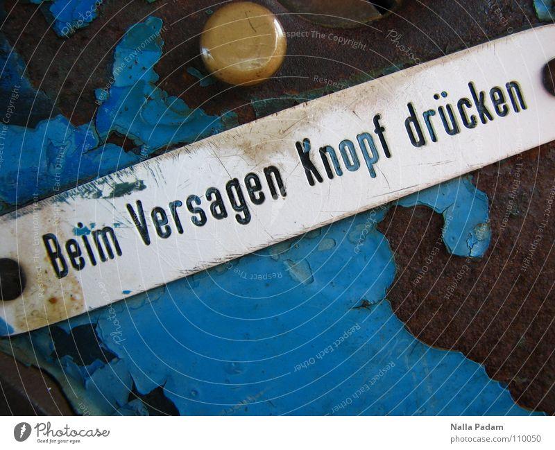 Titel gesucht alt blau Farbe Metall Schriftzeichen Buchstaben Wut Verzweiflung Knöpfe Text Aggression Ärger Frustration Misserfolg drücken Redewendung
