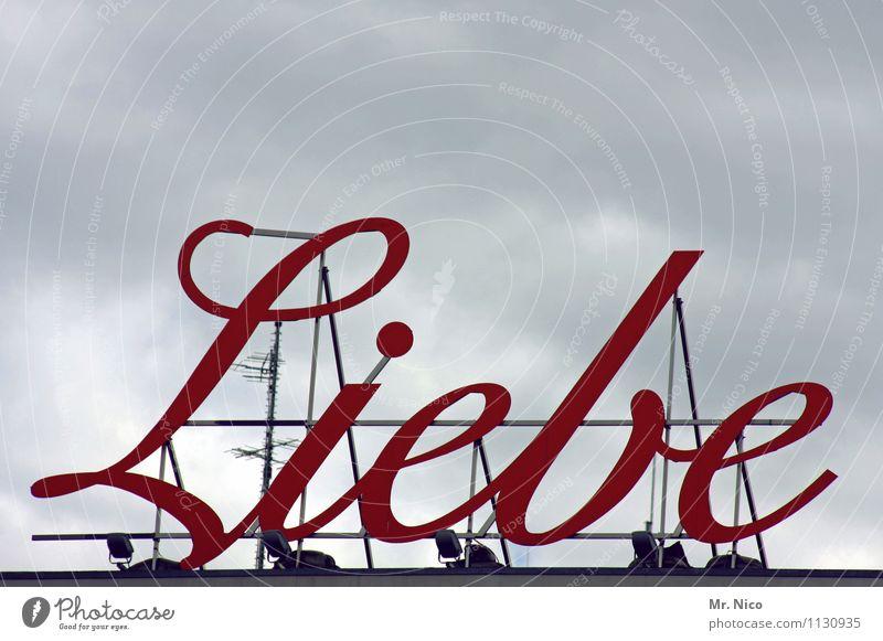 machen ! Himmel rot Wolken Liebe Gefühle Stil Kunst Zusammensein Design Schriftzeichen Dach Romantik Verliebtheit Typographie Wort Treue