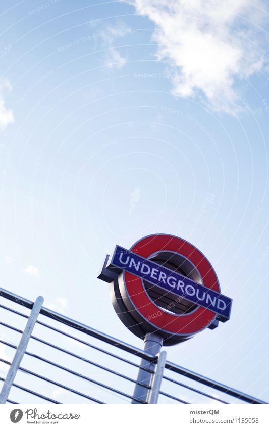 Under The Ground. Kunst ästhetisch London London Underground Verkehrsschild Hinweisschild Geländer Blauer Himmel Großbritannien Symbole & Metaphern Wahrzeichen