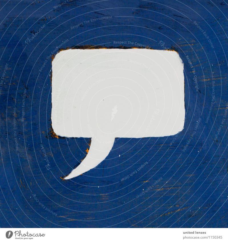 AK# Sprechblase blau sprechen Kunst Kreativität Kommunizieren Telekommunikation Symbole & Metaphern Werbebranche Sprache Fremdsprache Inhalt