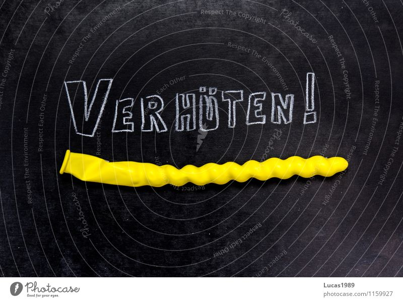 Verhüten! Tafel Ballone Kondom Küssen Liebe Sex Erotik gelb schwarz Freude Frühlingsgefühle Vorfreude Euphorie Vertrauen Sicherheit Schutz Begierde Lust