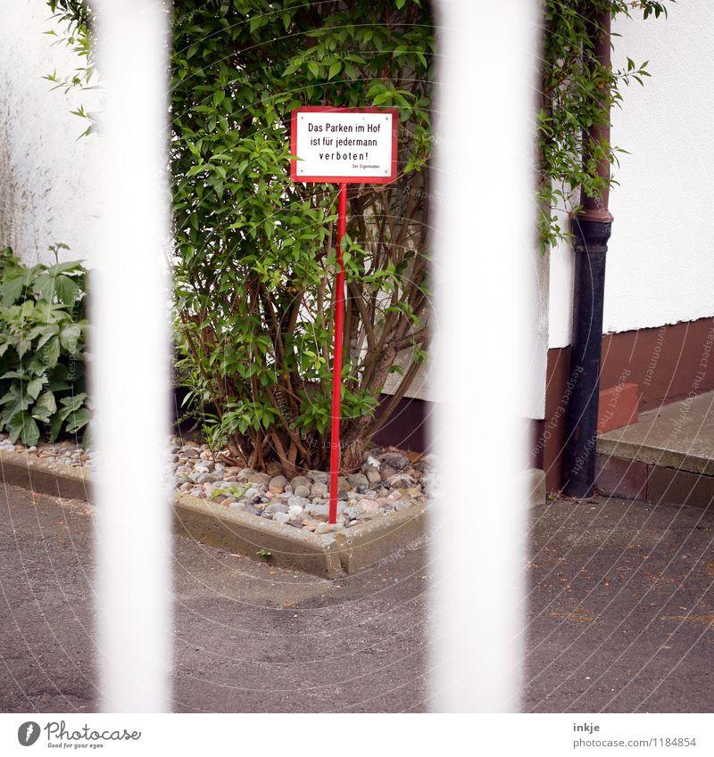 Jedermann, Deine Tage sind gezählt! Lifestyle Häusliches Leben Wohnung Garten Schriftzeichen Schilder & Markierungen Hinweisschild Warnschild Verbotsschild
