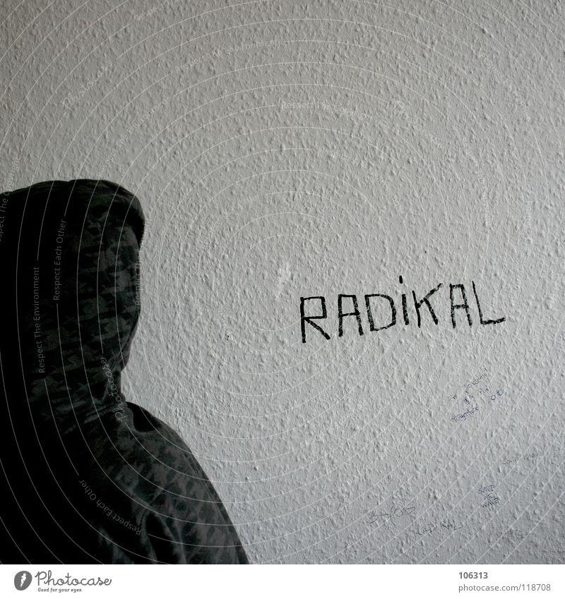 . r i l Politik & Staat Bildung Wut Ärger Kraft A RADIKAL Wand Schriftzeichen Typographie Gewalt Selbstständigkeit bedrohlich lebensmotto radikalismus