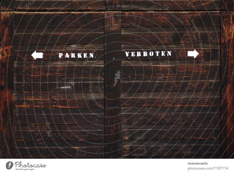 nie wieder | wiedersetzen Holz Zeichen Schriftzeichen Hinweisschild Warnschild Pfeil Parkverbot alt bedrohlich authentisch eckig einfach kalt nachhaltig