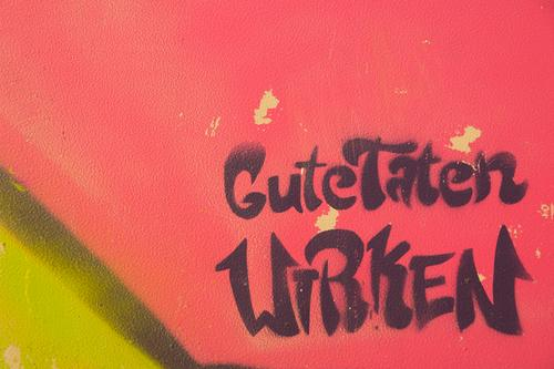 Seid gut zueinander! Graffiti Liebe Glück Gesundheitswesen Freundschaft rosa Zufriedenheit Schilder & Markierungen Erfolg Schriftzeichen Lebensfreude