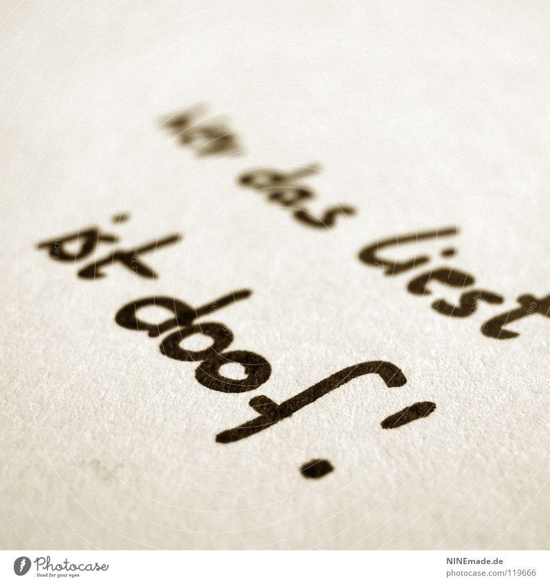 Wer das liest ... Redewendung Schriftzeichen Freude lustig Täuschung weiß schwarz braun beige Wort Buchstaben Ausrufezeichen Typographie Fax Brief Satzzeichen