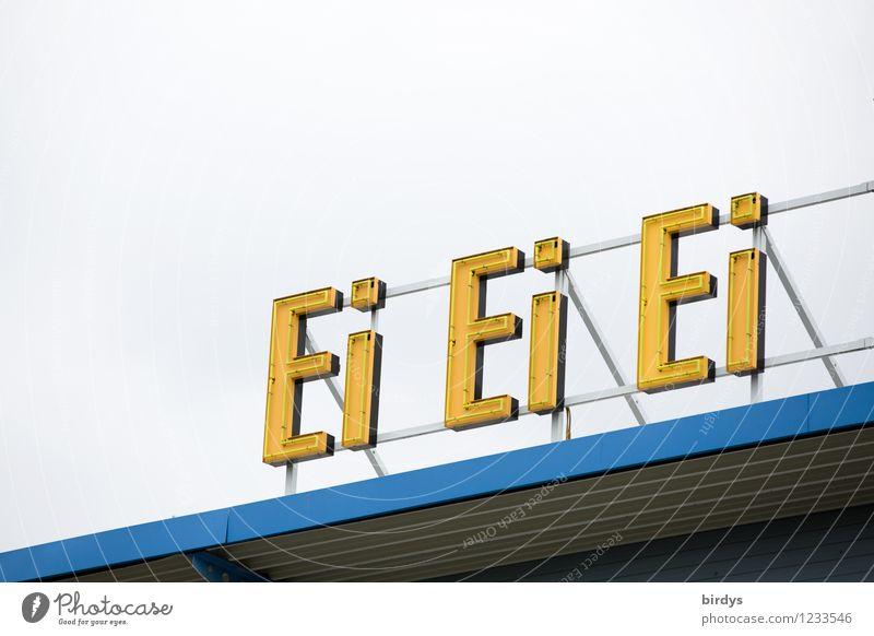 ...und noch ein Ei | 1200 Eiergerichte Ernährung Alkohol Himmel Dach Leuchtreklame Schriftzeichen leuchten ästhetisch außergewöhnlich lustig positiv blau gelb