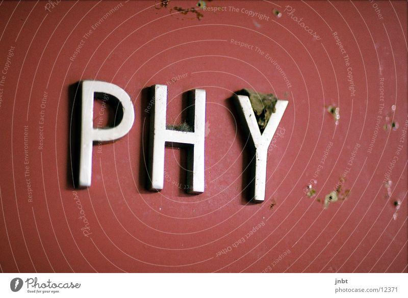 Phy(sik) Schule Tür Schilder & Markierungen Bildung Physik Wissenschaften Dinge