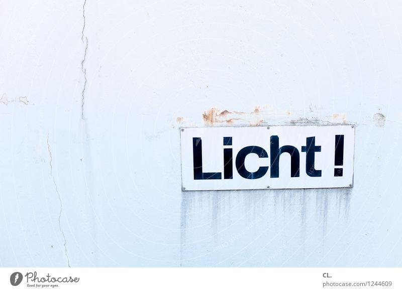licht! Mauer Wand Schriftzeichen Schilder & Markierungen Hinweisschild Warnschild dreckig hell kaputt Licht Farbfoto Außenaufnahme Menschenleer