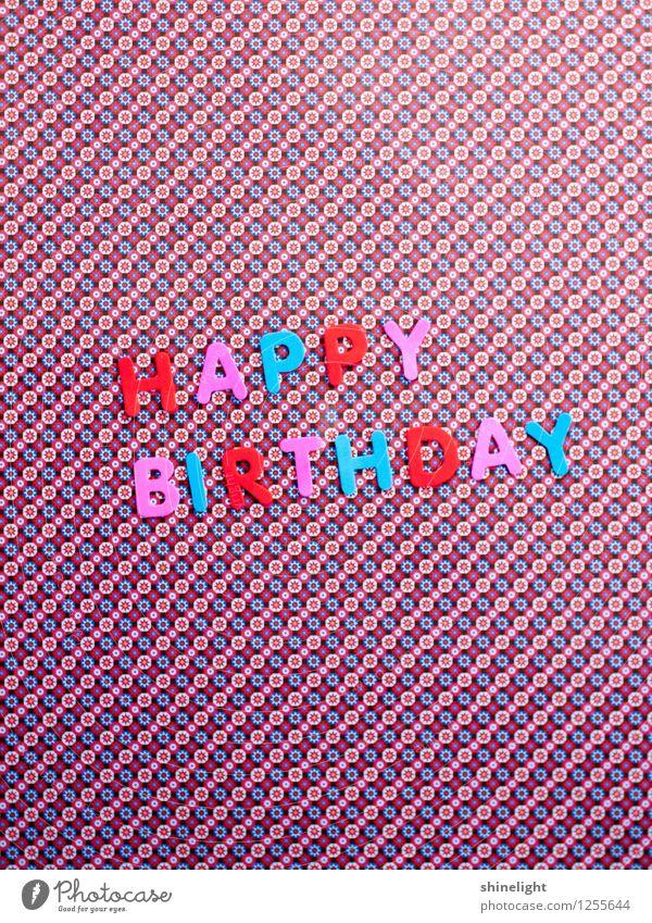 happy birthday Feste & Feiern Geburtstag blau mehrfarbig rosa rot Einladung einladen Happy Birthday Glückwünsche Gratulation Geburtstagswunsch Alles Gute