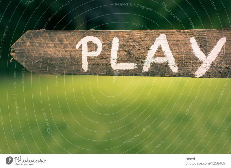 Los, Spielen! Ferien & Urlaub & Reisen Sommer Freude Gefühle Frühling Holz Schule Freizeit & Hobby Schilder & Markierungen Kindheit Lebensfreude Hinweisschild