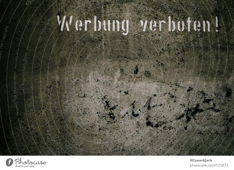 so viel verbote... Verbote Wand Putz grau Beton porig porös Stil Design Befehl Widerspruch Tabu Vorschrift Zauberei u. Magie Schablonenschrift sprühen