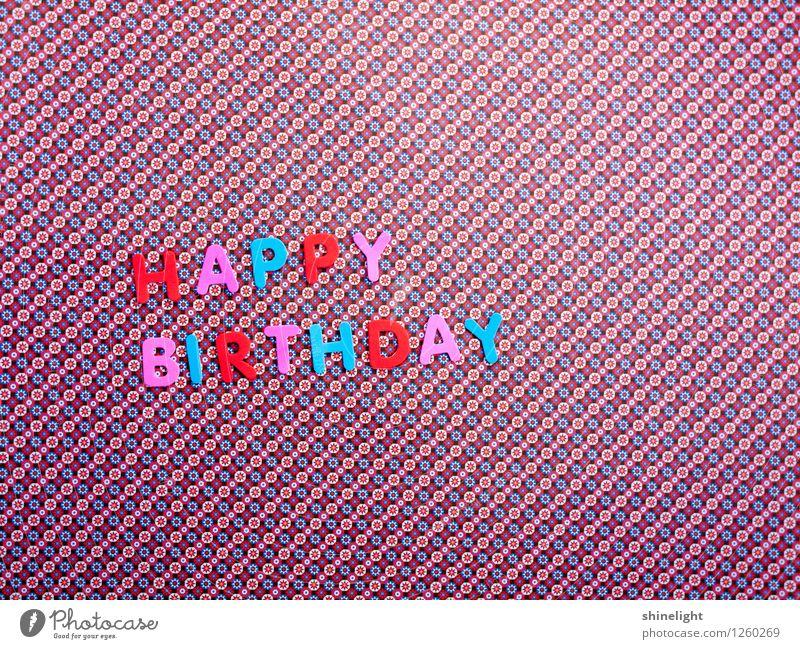 happy birthday 2 u Feste & Feiern Geburtstag blau mehrfarbig rosa rot Einladung einladen Happy Birthday Glückwünsche Gratulation Geburtstagswunsch Alles Gute