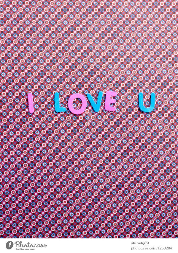 i love u blau Leben Liebe Gefühle Stimmung Paar rosa Verliebtheit Liebespaar Liebling Liebesbekundung Liebeserklärung Liebesbrief Liebesgruß Liebesleben