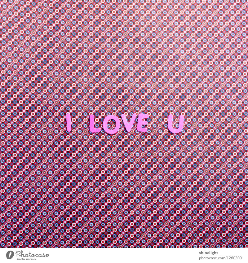 i love u Leben Liebe Gefühle Stimmung Paar rosa Verliebtheit Liebespaar Liebling Liebesbekundung Liebeserklärung Liebesbrief Liebesgruß Liebesleben Liebesbeziehung