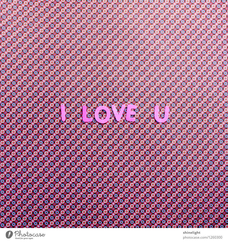 i love u Leben Liebe rosa Gefühle Stimmung Verliebtheit Liebeserklärung Liebesbrief Liebesgruß Liebling Liebesbeziehung Paar Liebesbekundung Liebesleben