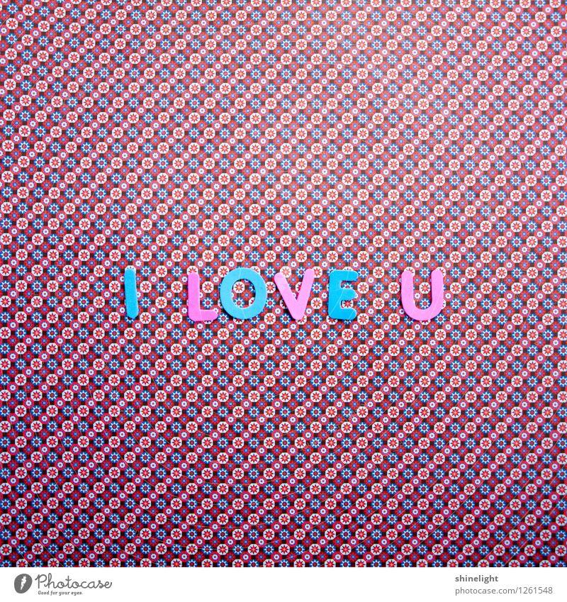 i love u Leben Liebe blau rosa Gefühle Stimmung Verliebtheit Liebeserklärung Liebesbrief Liebesbeziehung Paar Liebesgruß Liebling Liebesbekundung Liebesleben