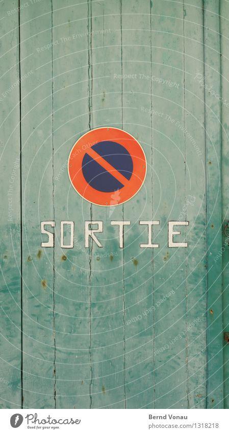 nischt 'alten blau grün schön rot Haus Wand Mauer Tür Verkehr Schilder & Markierungen Schriftzeichen Kreis Holzbrett Verkehrswege Warnhinweis
