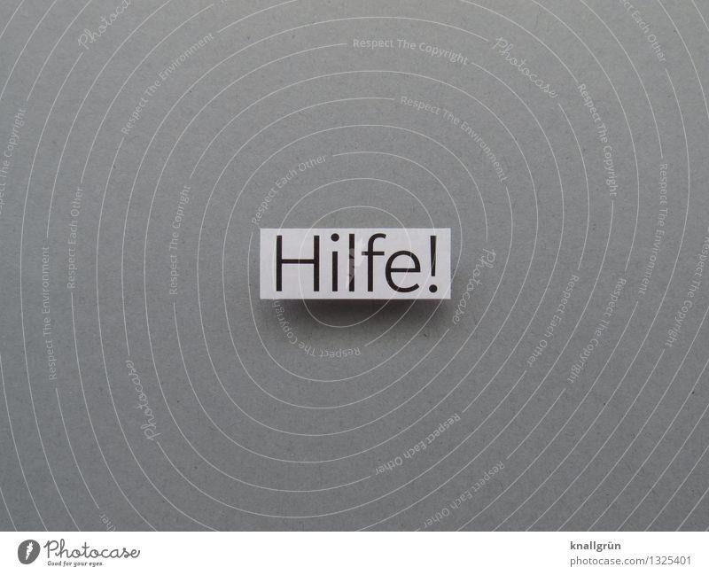 Hilfe! Schriftzeichen Schilder & Markierungen Kommunizieren eckig grau schwarz weiß Gefühle Schutz Hilfsbereitschaft bedrohlich Farbfoto Menschenleer