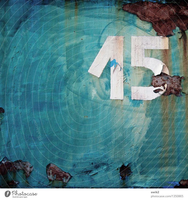Sweet Little Fifteen Metall Rost Ziffern & Zahlen alt trashig Vergänglichkeit 15 blau Zahn der Zeit Patina verfallen Farbstoff Farbfoto Detailaufnahme