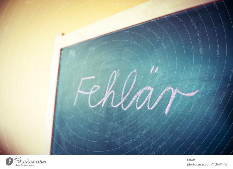 Falscher Fehler Lifestyle Freizeit & Hobby Spielen Häusliches Leben Kindererziehung Bildung Schule lernen Tafel Kindheit Schriftzeichen schreiben einfach lustig