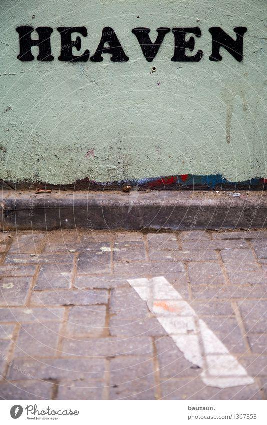 heaven on earth. Ferien & Urlaub & Reisen Stadt Erholung Haus Straße Wand Graffiti Wege & Pfade Gebäude Mauer Glück Fassade träumen Zufriedenheit Schriftzeichen genießen