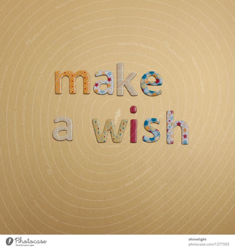 make a wish Freude Gefühle Glück Stimmung träumen Freizeit & Hobby Erfolg Schriftzeichen Wunsch Überraschung Partnerschaft Gesellschaft (Soziologie) Inspiration