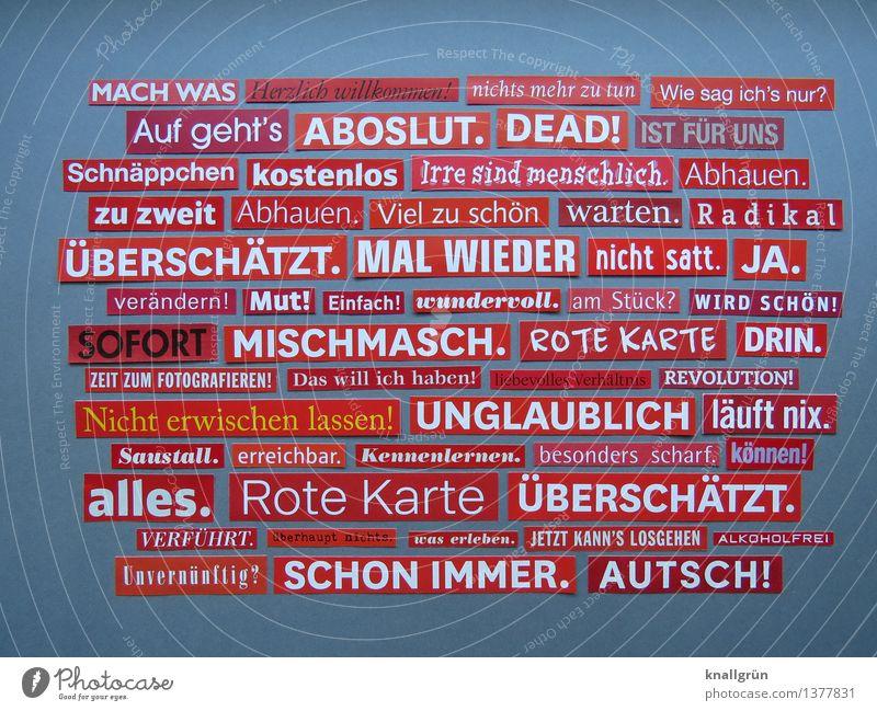 MACH WAS weiß rot Gefühle grau Kunst Schilder & Markierungen Schriftzeichen Kreativität Kommunizieren einzigartig Inspiration eckig Anhäufung Text Basteln