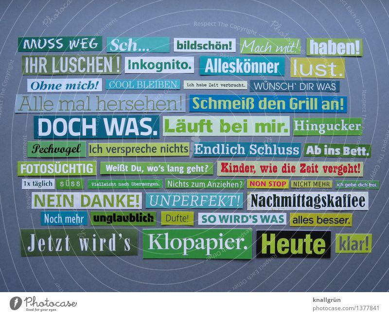 MUSS WEG Gefühle Kunst Schilder & Markierungen Schriftzeichen Kreativität Kommunizieren Idee einzigartig Inspiration eckig Anhäufung Text Basteln Redewendung