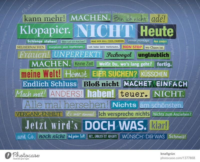 kann mehr! MACHEN. Schriftzeichen Schilder & Markierungen Kommunizieren eckig einzigartig Gefühle Idee Inspiration Kreativität Kunst Text Satzzeichen