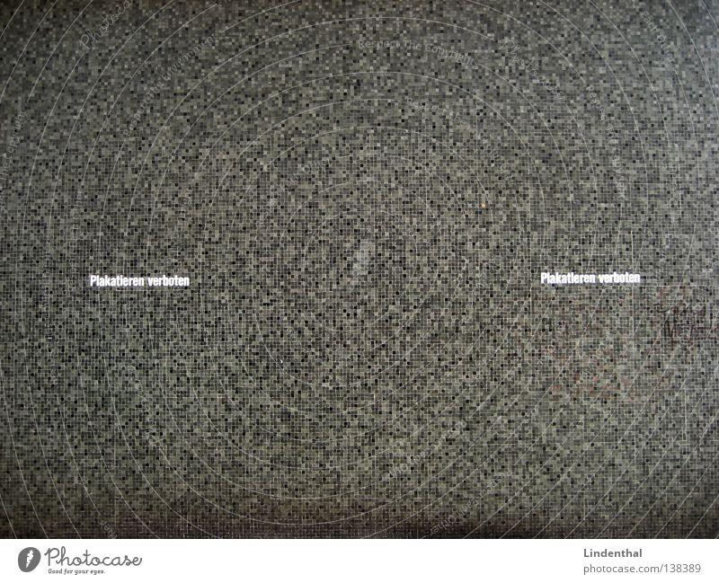 Plakatieren verboten II schwarz Wand grau Schriftzeichen Buchstaben Druckerzeugnisse böse Verbote Plakat Raster beschriften plakatieren