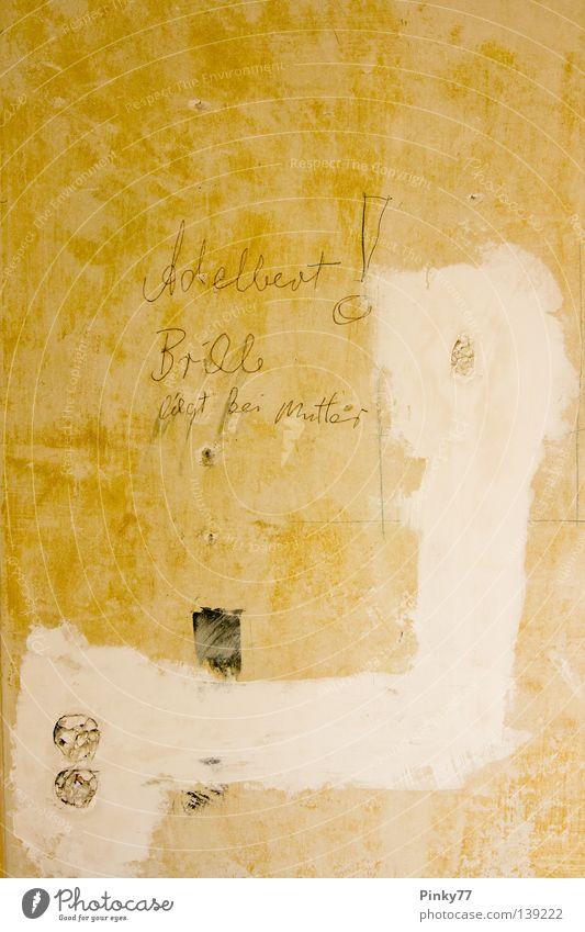 Adelbert! Wand Baustelle kaputt heimwerken Information Erinnerung Renovieren Mauer Arbeit & Erwerbstätigkeit roh verfallen Buchstaben Schriftzeichen